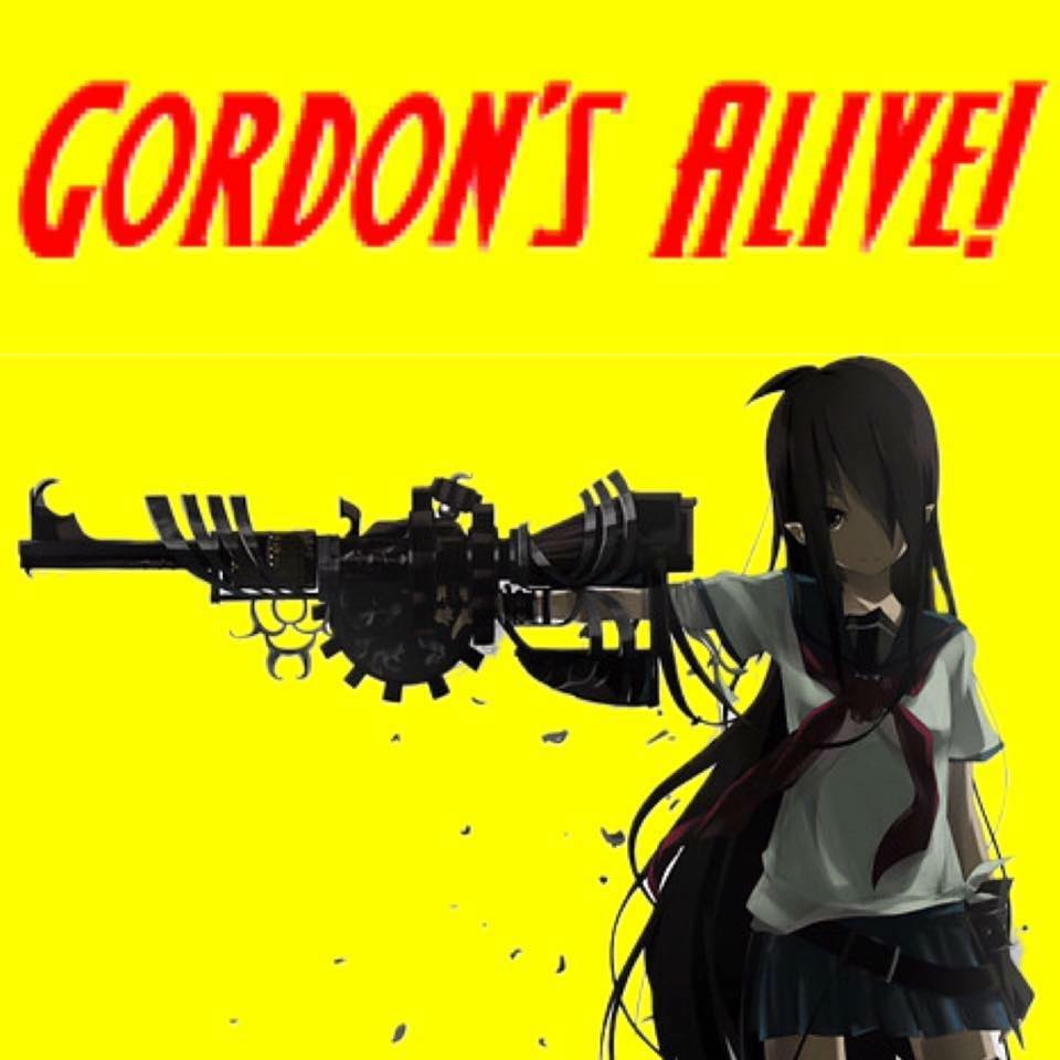 Gordon's Alive