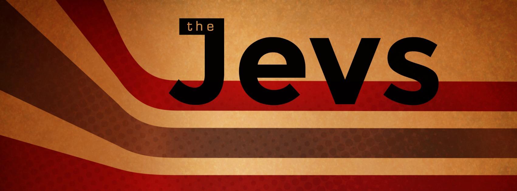 the jevs
