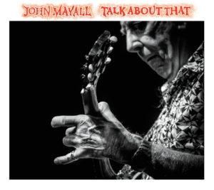JOHN MAYALL – TALK ABOUT THAT