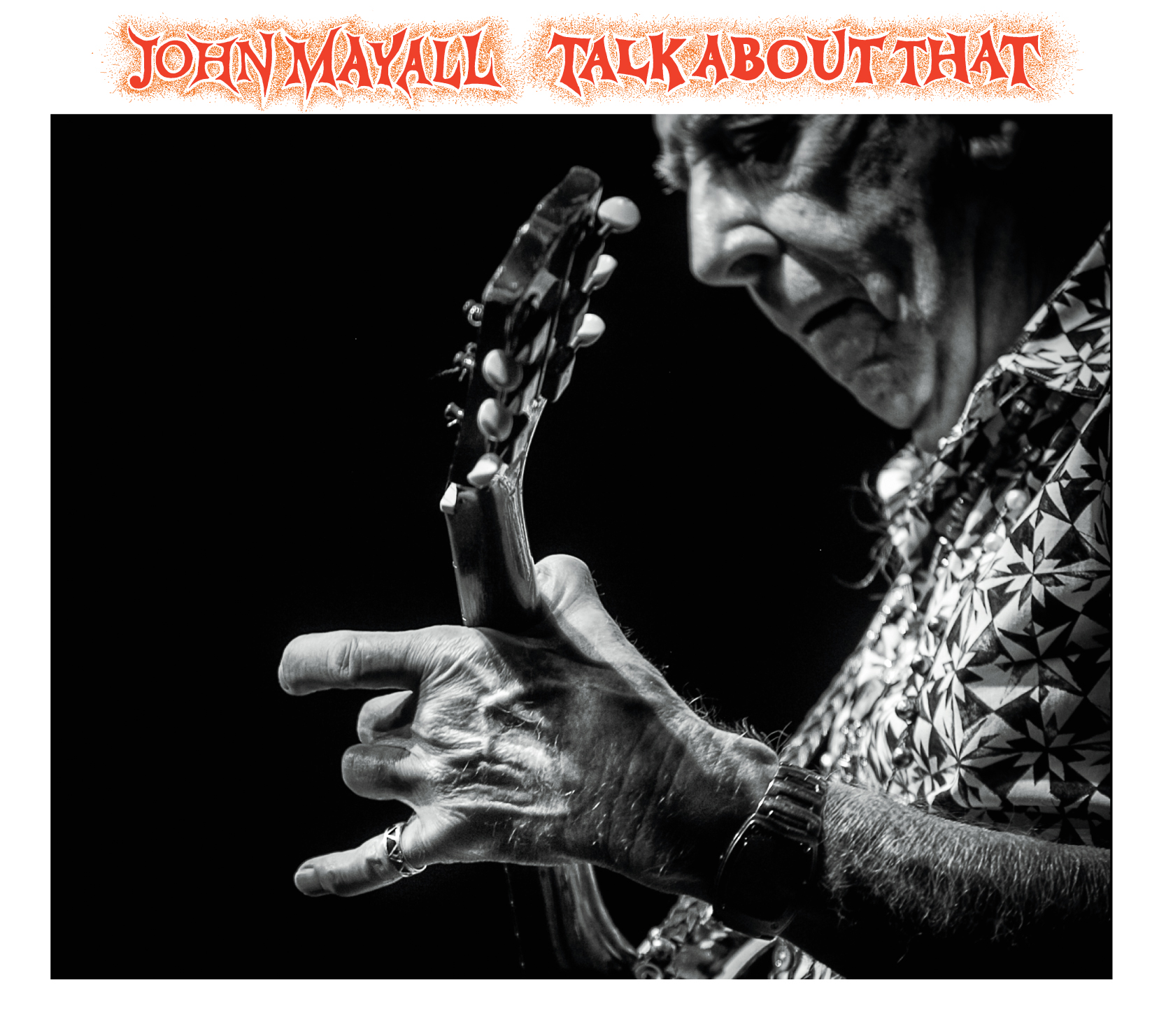 John Mayall Talk About That