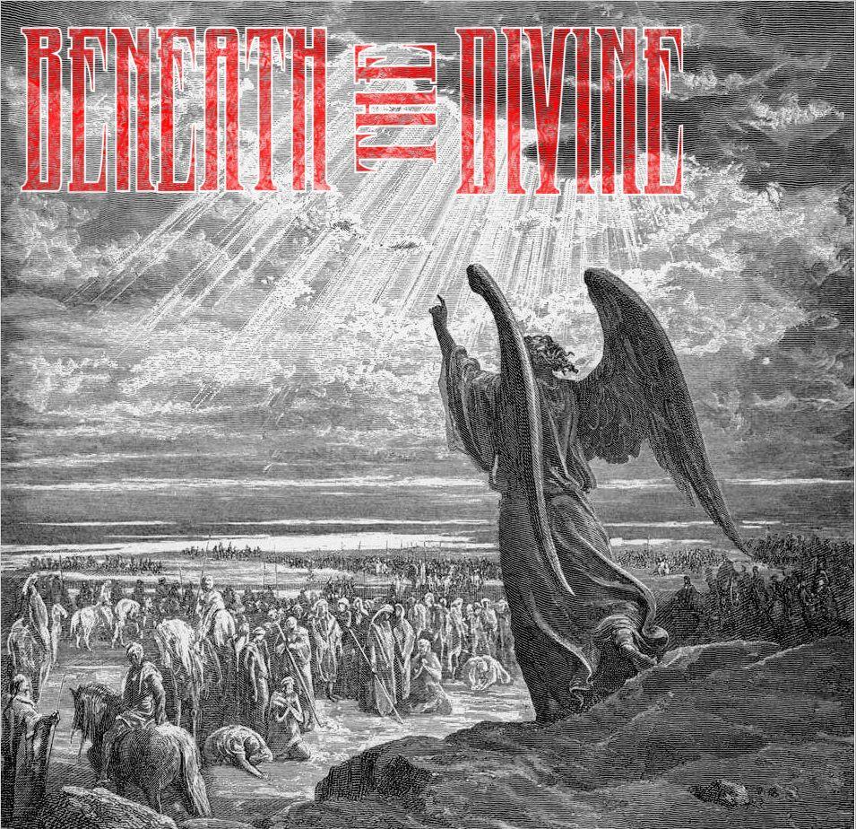 Beneath the Divine