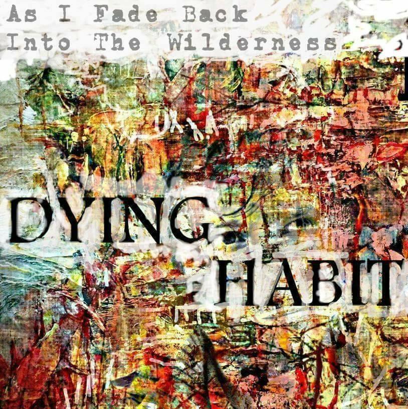Dying Habit