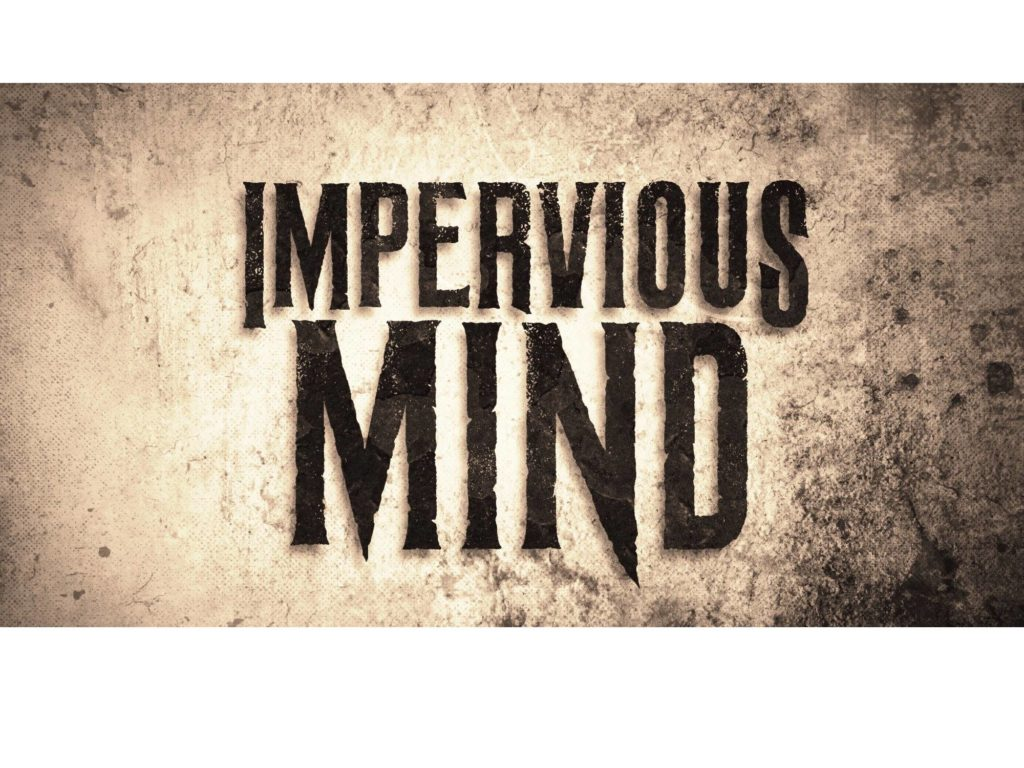Impervious Mind