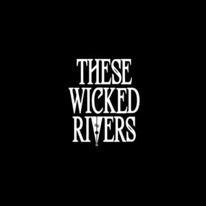 These Wicked Rivers EP 'II' Review