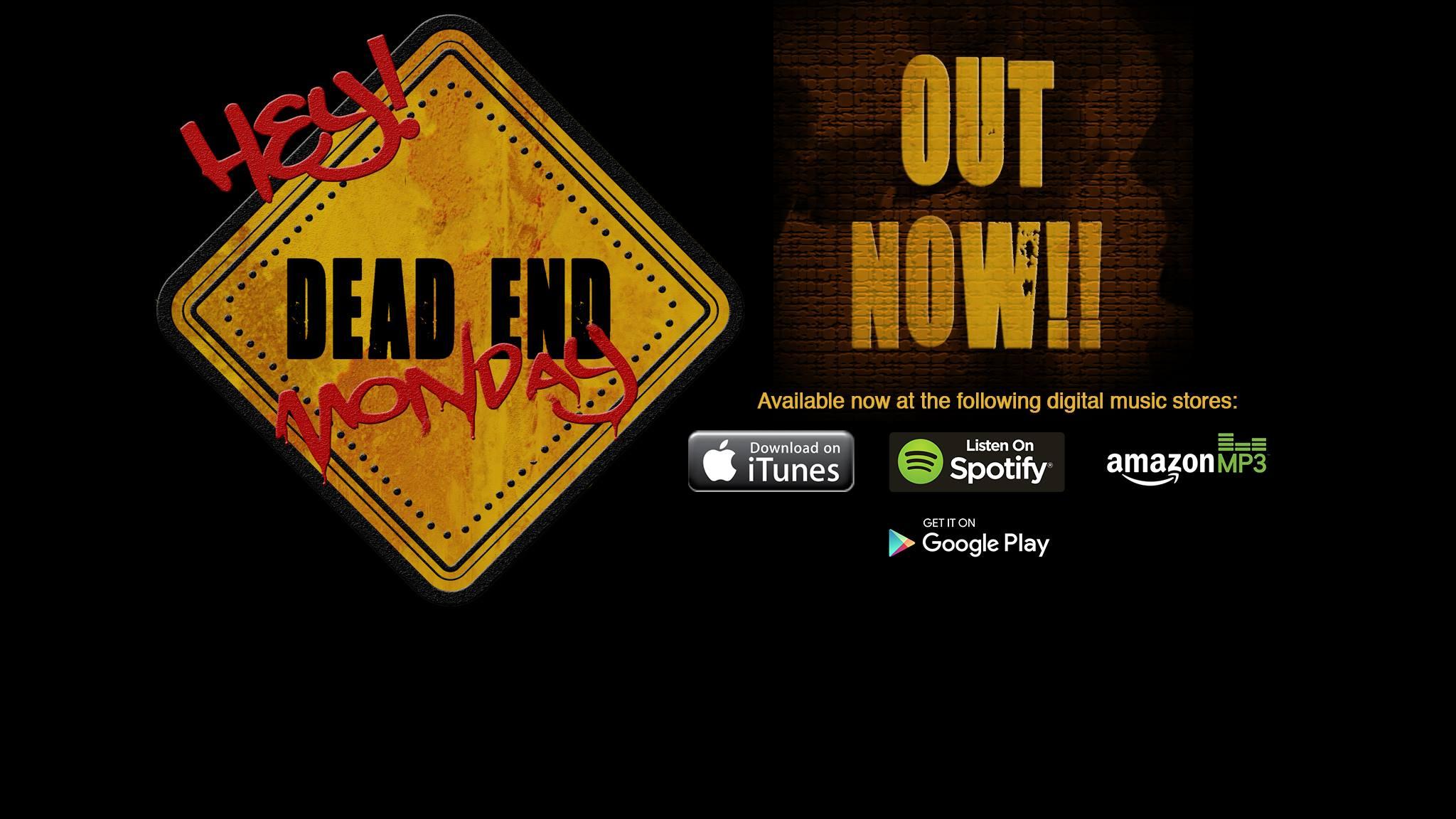 dead end monday