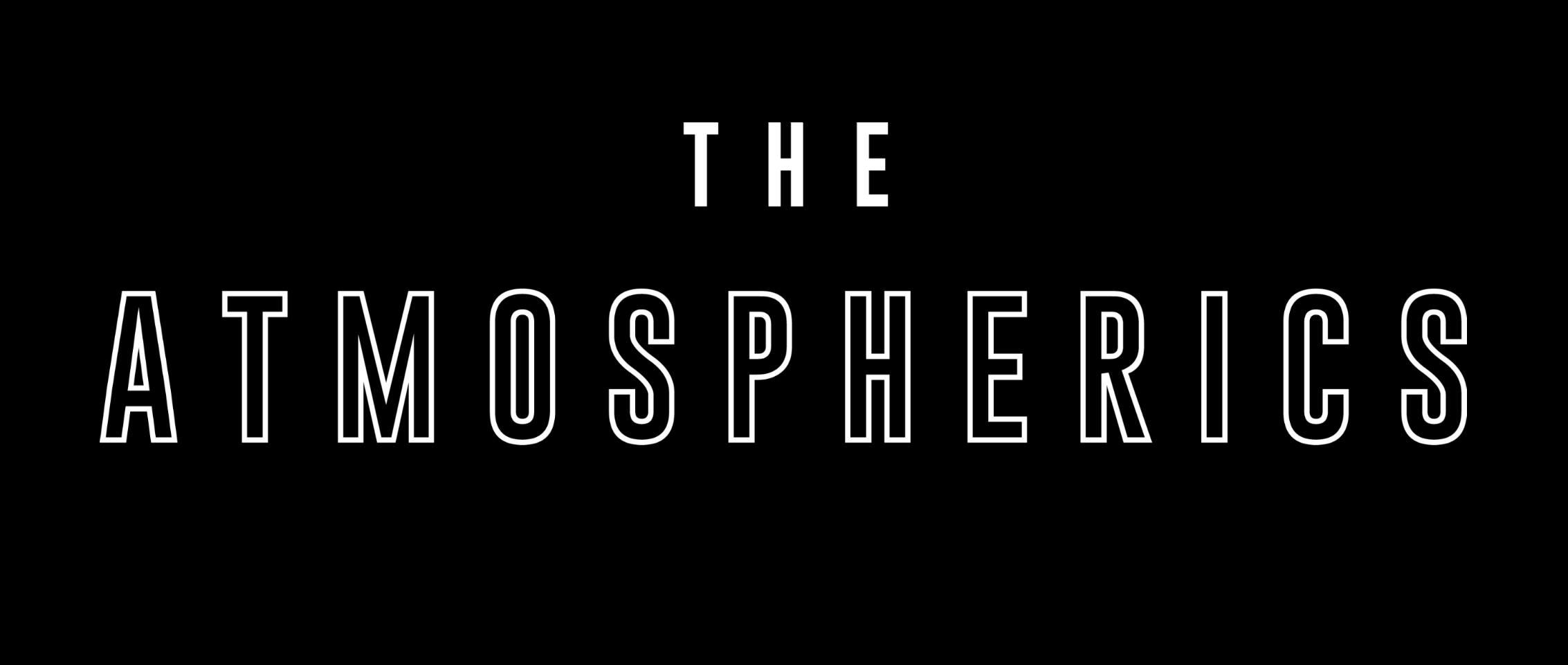 The Atmospherics
