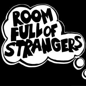 Room Full of Strangers