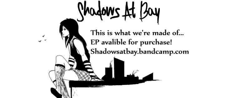 Shadows at Bay