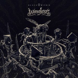 WINGLESS – The Blaze Within