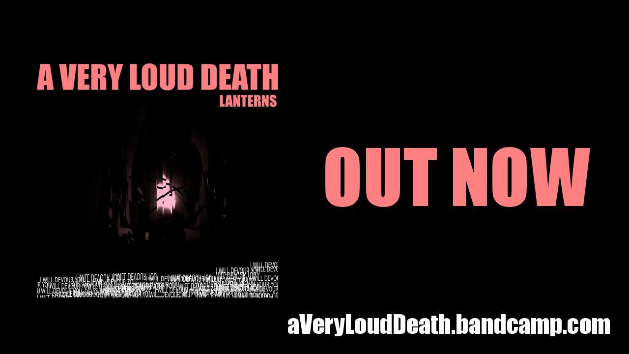 a very loud death
