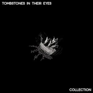 Tombstones In Their Eyes