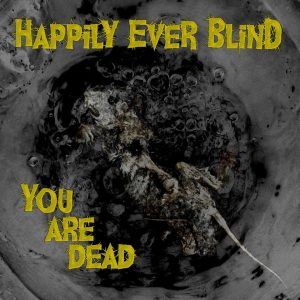 Happily Ever Blind