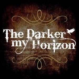 The Darker my Horizon