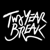 Two Year Break