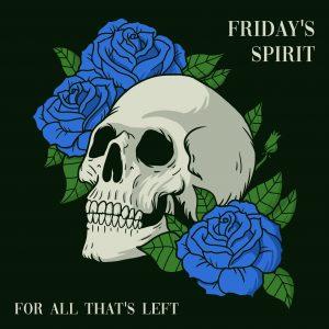 FRIDAY'S SPIRIT