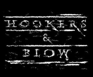 HOOKERS & BLOW