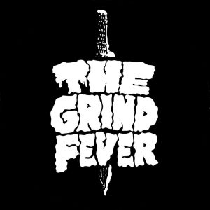 The Grind Fever