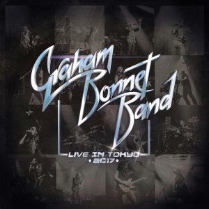 GRAHAM BONNET BAND : 'Live In Tokyo 2017'