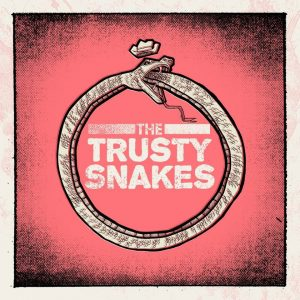 The Trusty Snakes
