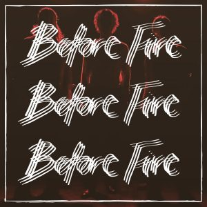 Before Fire – Before Fire EP