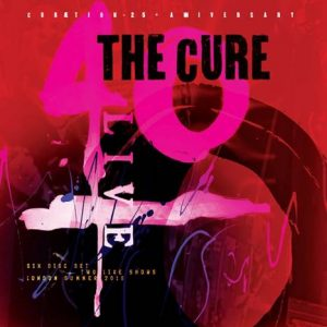 THE CURE  40 LIVE – CURÆTION-25 + ANNIVERSARY