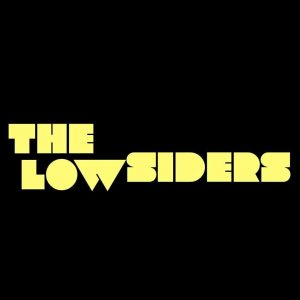 The Lowsiders