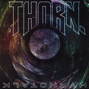 THORN. – Interview