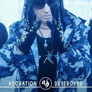 Adoration Destroyed