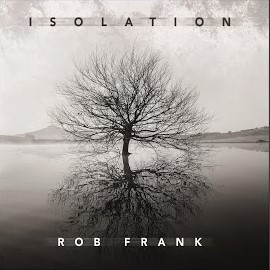 Rob Frank – Isolation EP Interview