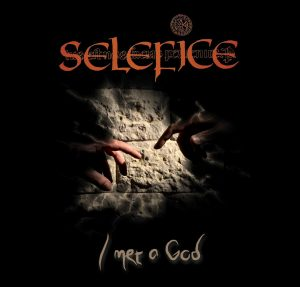 Selefice – I Met a God