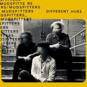 MUDSPITTERS