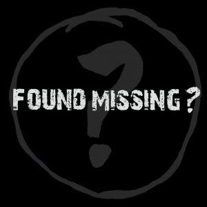 Found Missing?