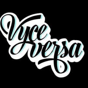 Vyce Versa – Interview