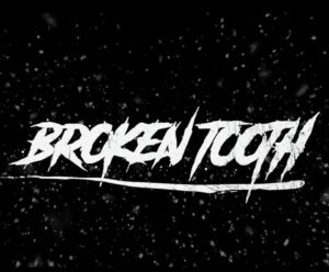 BrokenTooth – Interview