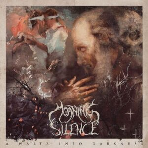 Moaning Silence – A Waltz Into Darkness