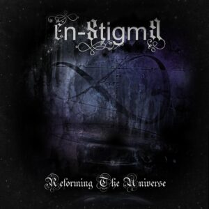 En-Stigma – Reforming the Universe