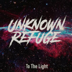 Unknown Refuge