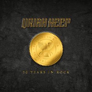 Uriah Heep – 50 Years In Rock