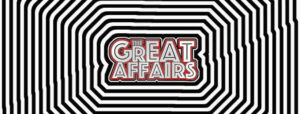 The Great Affairs