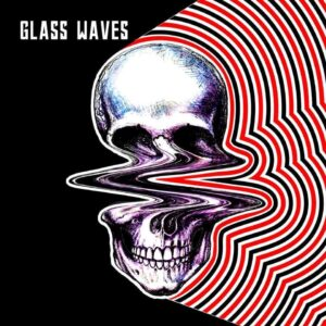 Glass Waves – Interview