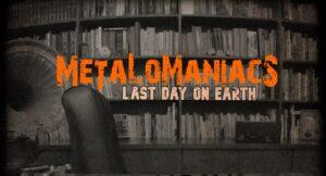 Metalomaniacs