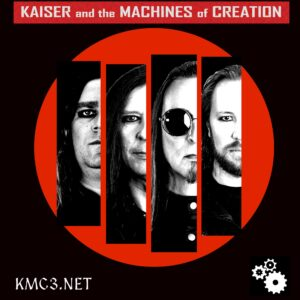 Kaiser and the Machines of Creation – Interview