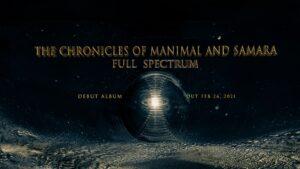 The Chronicles of Manimal and Samara – Full Spectrum