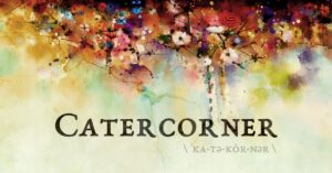 Catercorner