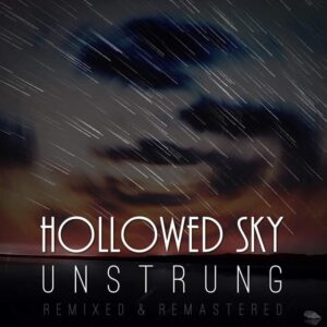 Hollowed Sky – The Unstrung Interview