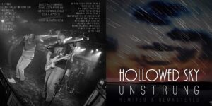 Hollowed Sky – Unstrung – Track by Track