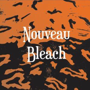 Nouveau Bleach – Interview