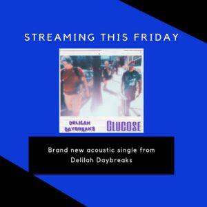 Delilah Daybreaks – Interview