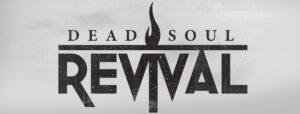 Dead Soul Revival