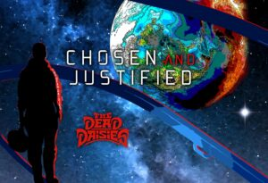 The Dead Daisies – Chosen and Justified